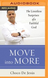 Move into More: The Limitless Surprises of a Faithful God - unabridged audiobook on MP3-CD