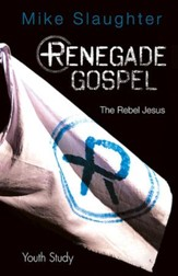 Renegade Gospel Youth Study: The Rebel Jesus - eBook