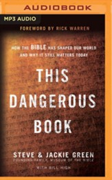 This Dangerous Book: How the Bible Has Shaped Our World and Why It Still Matters Today - unabridged audiobook on MP3-CD