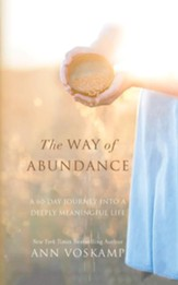 The Way of Abundance: A 60-Day Journey into a Deeply Meaningful Life - unabridged audiobook on CD
