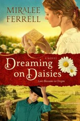 Dreaming on Daisies: A Novel - eBook