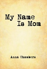 My Name Is Mom - eBook
