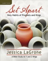 Set Apart Leader Guide: Holy Habits of Prophets and Kings