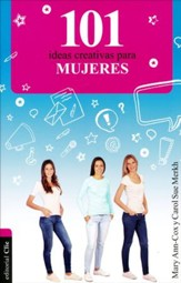 101 Ideas Creativas Para Mujeres  (101 Creative Ideas For Women)
