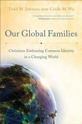 Our Global Families: Christians Embracing Common Identity in a Changing World - eBook
