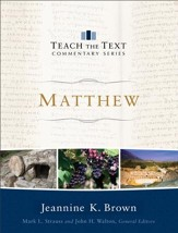 Matthew (Teach the Text Commentary Series) - eBook