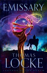 Emissary (Legends of the Realm Book #1) - eBook