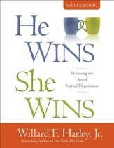 He Wins, She Wins Workbook: Practicing the Art of Marital Negotiation - eBook
