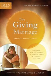 The Giving Marriage (Focus on the Family Marriage Series) - eBook