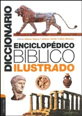 Diccionario Enciclopédico Bíblico Ilustrado  (Illustrated Encyclopedic Dictionary of the Bible)