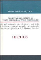 Comentario Exegético al Texto Griego del NT: Hechos  (Exegetical Commentary on the Text Greek New Testament: Acts)