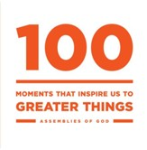 100: Moments that Inspire Us to Greater Things - eBook