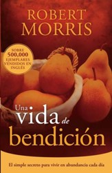 Una vida de bendicion: El simple secreto para vivir en abundancia cada dia - eBook