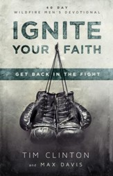 Ignite Your Faith: Get Back in the Fight - eBook