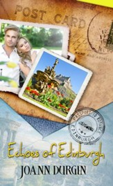 Echoes of Edinburgh: Novella - eBook