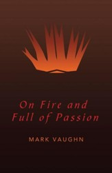 On Fire and Full of Passion - eBook