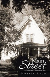 Main Street: A Gables and Gingerbread Story - eBook