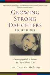 Growing Strong Daughters, Revised and Updated  - Slightly Imperfect