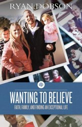 Wanting to Believe, eBook Exceptional Life - eBook