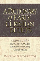 Dictionary of Early Christian Beliefs - eBook