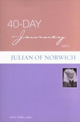 A 40-Day Journey with Julian of Norwich