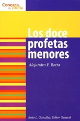 Serie Conozca Su Biblia: Los Doce Profetas Menores  (Know Your Bible Series: The Twelve Minor Prophets)