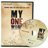 My One Word: Change Your Life with Just One Word, 4-Session DVD Group Study