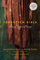 Forgotten Girls (Expanded Edition): Stories of Hope and Courage - eBook