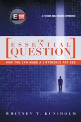 The Essential Question: How You Can Make a Difference for God - eBook