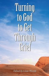 Turning to God to Get Through Grief / Digital original - eBook