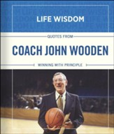 Coach John Wooden: Winning with Principle - Slightly Imperfect