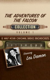 The Adventures of the Falcon Collection, Volume 1 - 12 Half-Hour Original Radio Broadcasts (OTR) on CD
