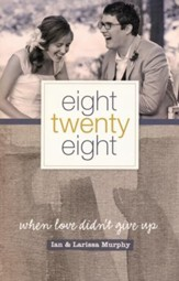 Eight Twenty-eight: When Love Didn't Give Up  - Slightly Imperfect