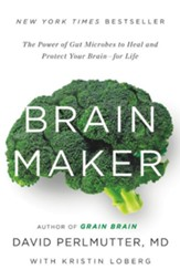 Brain Maker: The Power of Gut Microbes to Heal and Protect Your BrainAfor Life - eBook