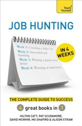 Job Hunting in 4 Weeks: The Complete Guide to Success: Teach Yourself / Digital original - eBook