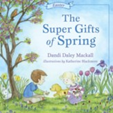The Super Gifts of Spring: Easter