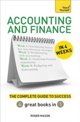 Accounting & Finance in 4 Weeks: The Complete Guide to Success: Teach Yourself / Digital original - eBook