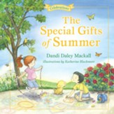 The Special Gifts of Summer: Celebrations
