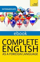 Complete English as a Foreign Language Revised: Teach Yourself eBook ePub / Digital original - eBook