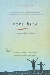 Rare Bird: A Memoir of Loss and Love - eBook