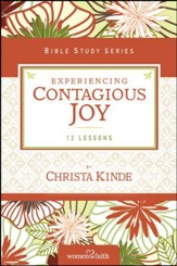 Experiencing Contagious Joy, Women of Faith Bible Study Series