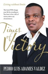 Times of Victory: Living without limits - eBook