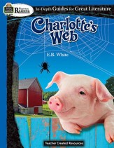 In Depth Guide for Great Literature:  Charlotte's Web