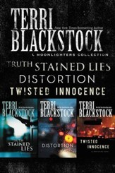 The Moonlighters Collection: Truth Stained Lies, Distortion, Twisted Innocence - eBook