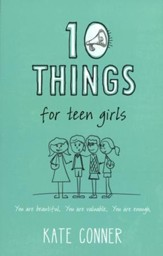 10 Things for Teen Girls - Slightly Imperfect