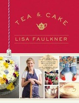 Tea & Cakes with Lisa Faulkner - eBook