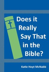 Does It Really Say That in the Bible? - eBook