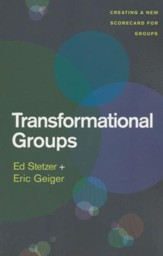 Transformational Groups: Creating a New Scorecard for Groups - Slightly Imperfect