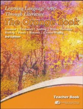 Learning Language Arts Through  Literature, Grade 4, Orange  Teacher's Edition (3rd Edition)