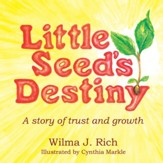 Little Seed's Destiny: A story of trust and growth - eBook